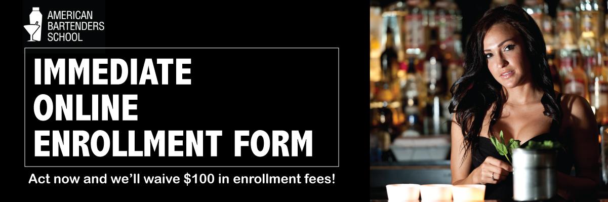 American Bartenders School Immediate Online Enrollment Form